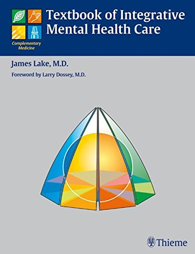 Textbook of Integrative Mental Health Care: James H. Lake