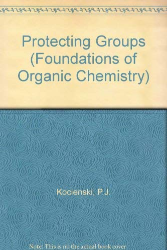 9783131370013: Protecting Groups (Thieme foundations of organic chemistry series)
