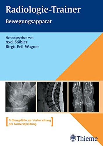 9783131370310: Radiologie-Trainer. Bewegungsapparat