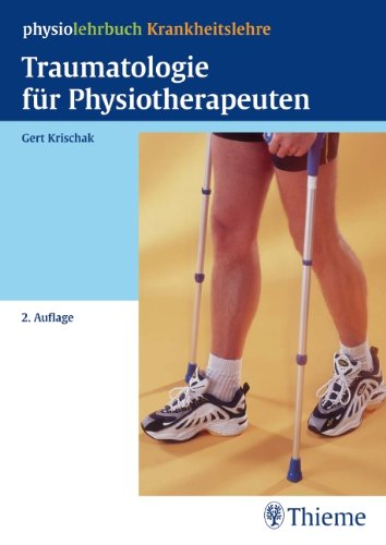 9783131382320: Traumatologie fur Physiotherapeuten