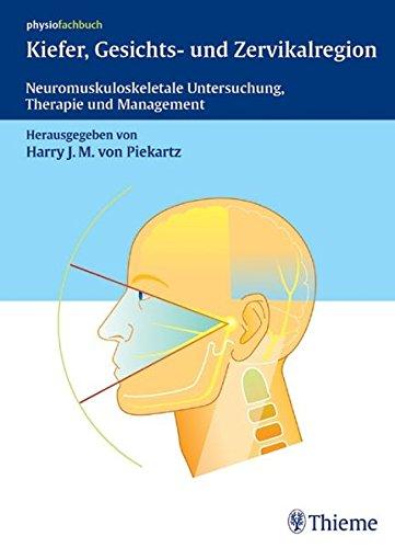 9783131392312: Kiefer, Gesichts- und Zervikalregion: Neuromuskuloskeletale Untersuchung, Therapie und Management