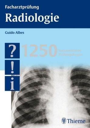 9783131392510: Facharztpr�fung Radiologie: 1250 kommentierte Pr�fungsfragen