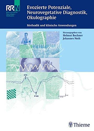 9783131394415: Evozierte Potenziale, Neurovegetative Diagnostik, Okulographie: Methodik und klinische Anwendung