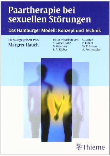 9783131394514: Paartherapie bei sexuellen St�rungen: Das Hamburger Modell: Konzept und Technik