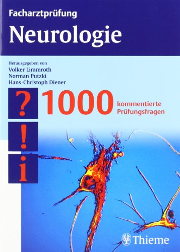 9783131394613: Facharztprüfung Neurologie: 1000 kommentierte Prüfungsfragen