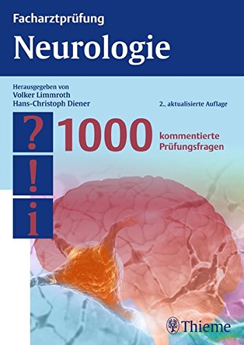 9783131394620: Facharztprüfung Neurologie: 1000 kommentierte Prüfungsfragen