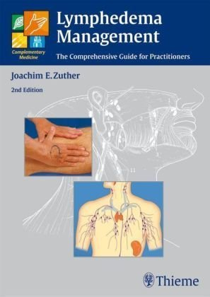 9783131394811: Lymphedema Management: The Comprehensive Guide for Practitioners