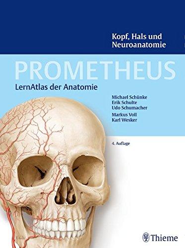 PROMETHEUS Kopf, Hals und Neuroanatomie: Michael Schünke