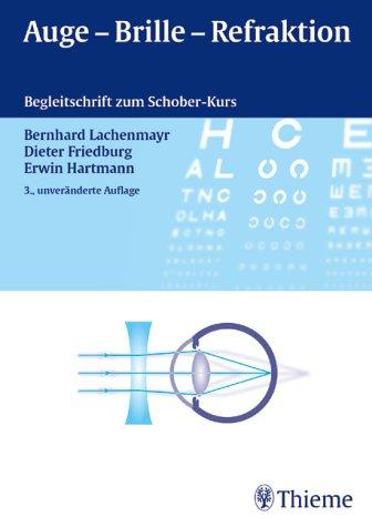 9783131395535: Auge, Brille, Refraktion