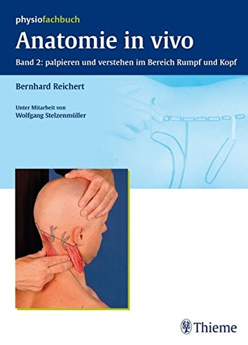 Anatomie in Vivo 2: Bernhard Reichert