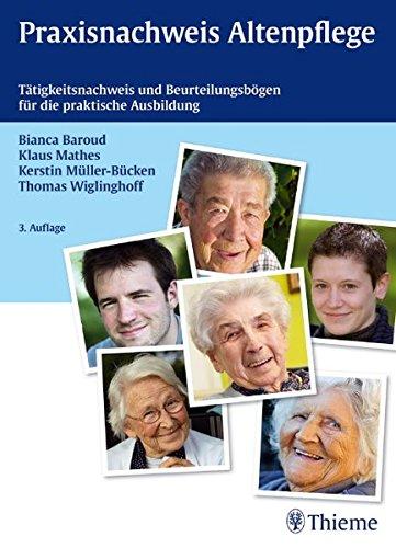 9783131407436: Praxisnachweis Altenpflege