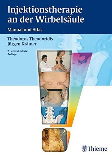9783131410429: Injektionstherapie an der Wirbelsäule: Manual und Atlas