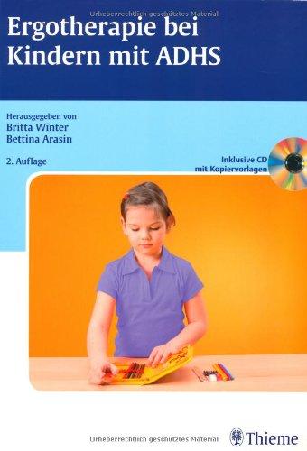 9783131410726: Ergotherapie bei Kindern mit ADHS (inkl. CD mit Kopiervorlagen)