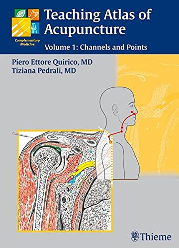 9783131412515: Teaching Atlas of Acupuncture: Volume 1: Channels and Points (v. 1)