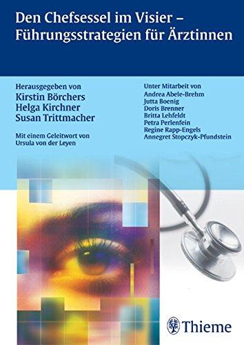Den Chefsessel im Visier - Führungsstrategien für: Kirstin Börchers, Helga