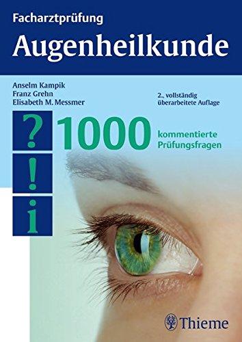 9783131421326: Facharztprüfung Augenheilkunde: 1000 kommentierte Prüfungsfragen