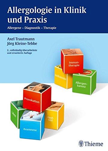 Allergologie in Klinik und Praxis: Axel Trautmann