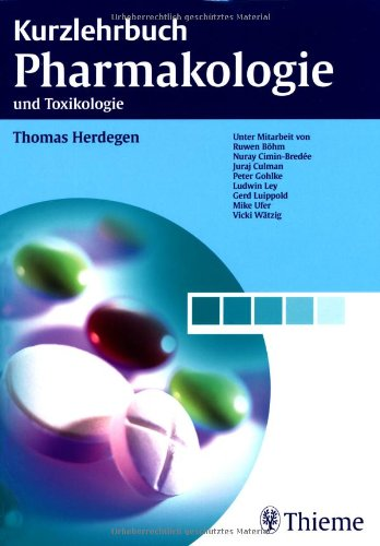9783131422910: Kurzlehrbuch Pharmakologie: und Toxikologie
