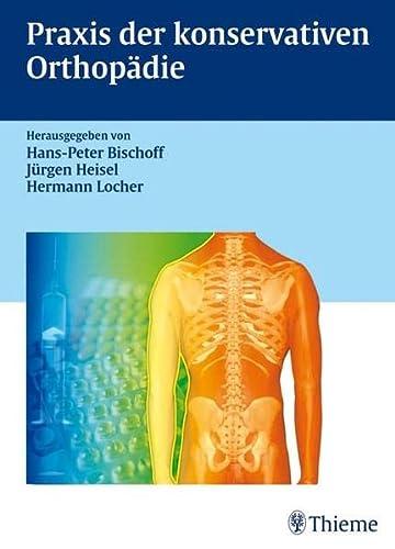 9783131424617: Praxis der konservativen Orthopädie