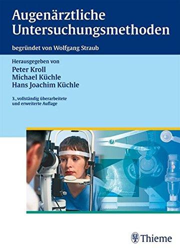 Augenärztliche Untersuchungsmethoden: Wolfgang Straub