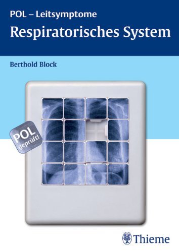 Respiratorisches System: POL-Leitsymptome: Block, Berthold