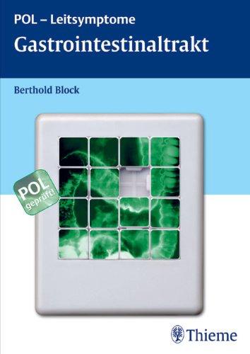 9783131428516: Gastrointestinaltrakt: POL-Leitsymptome/ Leber, Pankreas und biliäres System