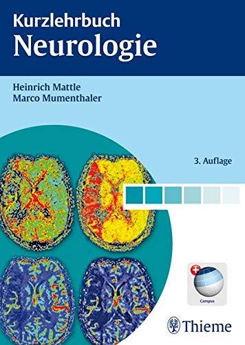 Kurzlehrbuch Neurologie 119 Tabellen / Heinrich Mattle;: HeinrichMumenthaler, MarcoGusta, Malgorzata