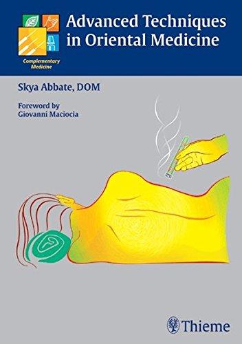 Advanced Techniques in Oriental Medicine: Skya Abbate