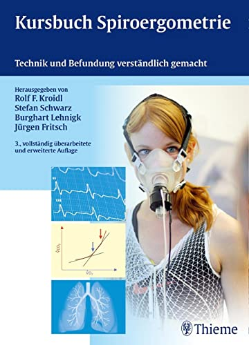 Kursbuch Spiroergometrie: Rolf Kroidl