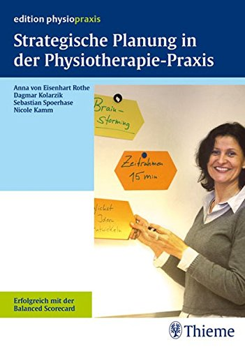 9783131447517: Strategische Planung in der Physiotherapie-Praxis