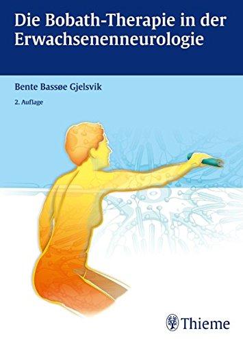 9783131447821: Die Bobath-Therapie in der Erwachsenenneurologie