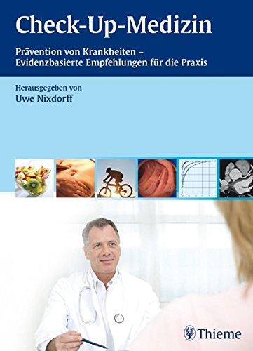 9783131452719: Check-up-Medizin: Praxis der Evidenz-basierten Krankheitsprävention