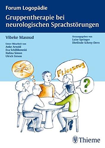 9783131456410: Gruppentherapie bei neurologischen Sprachstörungen