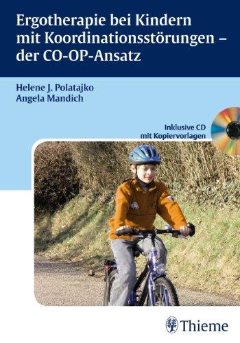 9783131457110: Ergotherapie bei Kindern mit Koordinationsstörungen - der CO-OP-Ansatz