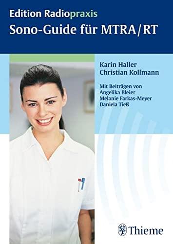 Sono-Guide für MTRA / RT: Karin Haller