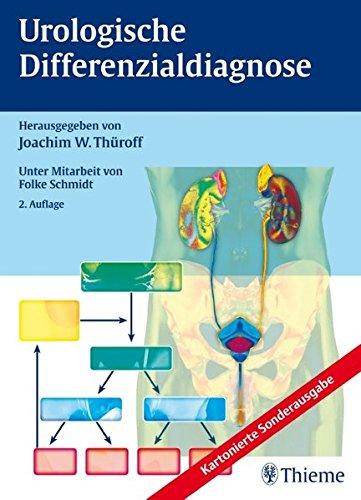 Urologische Differenzialdiagnose [Jan 28, 2009] Thüroff, Joachim