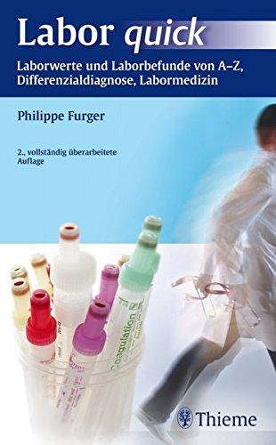 9783131475220: Labor quick: Laborwerte und Laborbefunde von A-Z, Differenzialdiagnose, Labormedizin