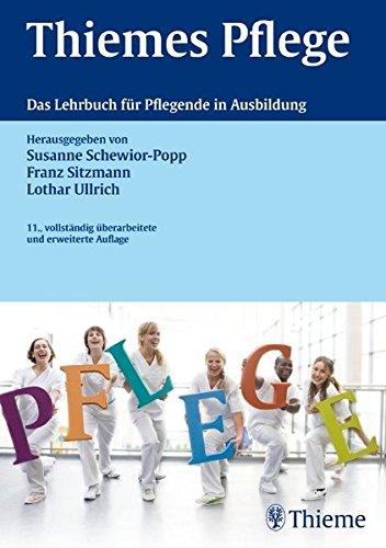 Thiemes Pflege: Das Lehrbuch für Pflegende in