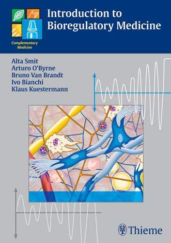 Introduction to Bioregulatory Medicine: Alta Smit, Arturo