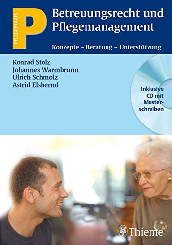 9783131477217: Betreuungsrecht und Pflegemanagement: Konzepte - Beratung - Unterstützung. Pflegepraxis