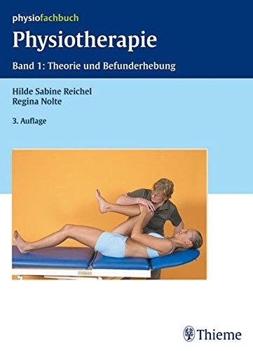 9783131479235: Physiotherapie 1. Theorie und Befundung