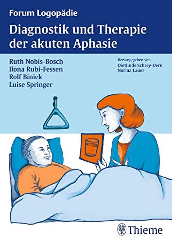 9783131479419: Diagnostik und Therapie akuter Aphasien