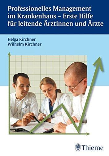 9783131481115: Professionelles Management im Krankenhaus - Erste Hilfe für leitende Ärztinnen und Ärzte