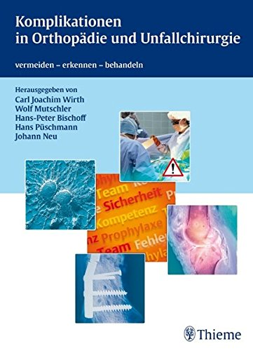 9783131487513: Komplikationen in Orthopädie und Unfallchirurgie