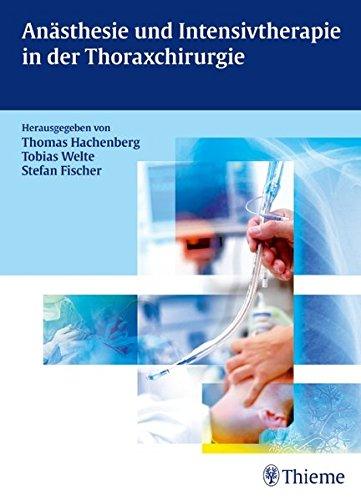 9783131487711: Anästhesie und Intensivtherapie in der Thoraxchirurgie