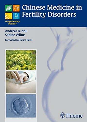 9783131489913: Chinese Medicine in Fertility Disorders (Complementary Medicine (Thieme Hardcover))