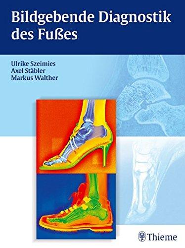 9783131492418: Bildgebende Diagnostik des Fußes