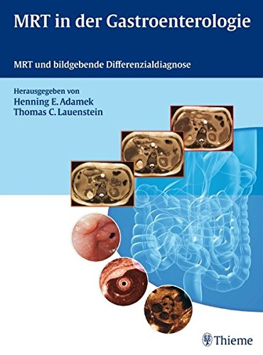 9783131492913: MRT in der Gastroenterologie: MRT und bildgebende Differenzialdiagnose