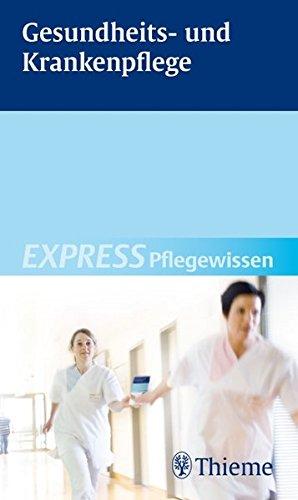 9783131498113: Gesundheits- und Krankenpflege: EXPRESS Pflegewissen