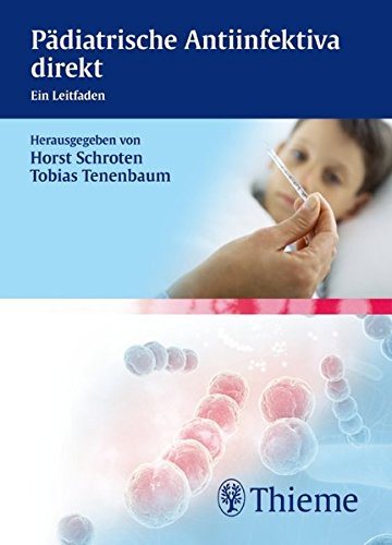 9783131500311: Pädiatrische Antiinfektiva direkt